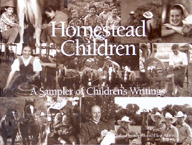 Homestead Children: A Sampler of Children's Writings